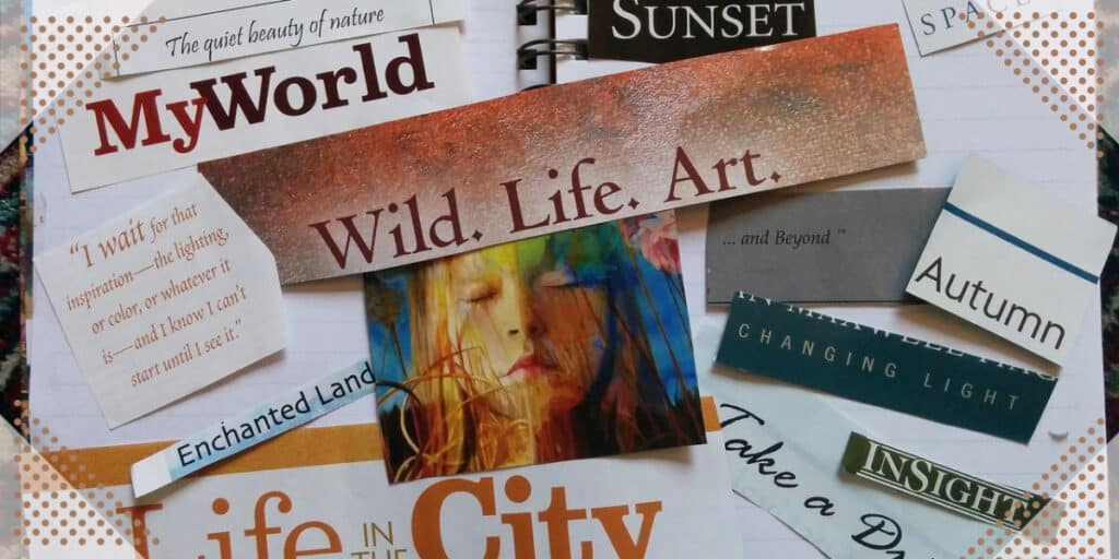 Create a vision board to achieve personal growth