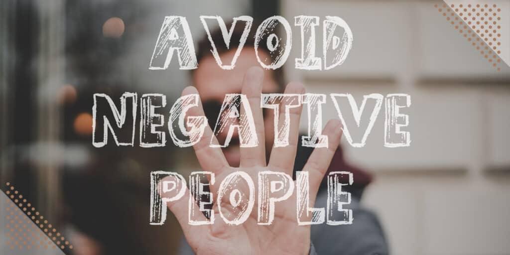 Heart of Gratitude: Avoid Negative people