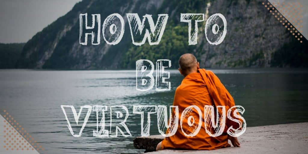 Why Is Discipline Important: How to be virtuous