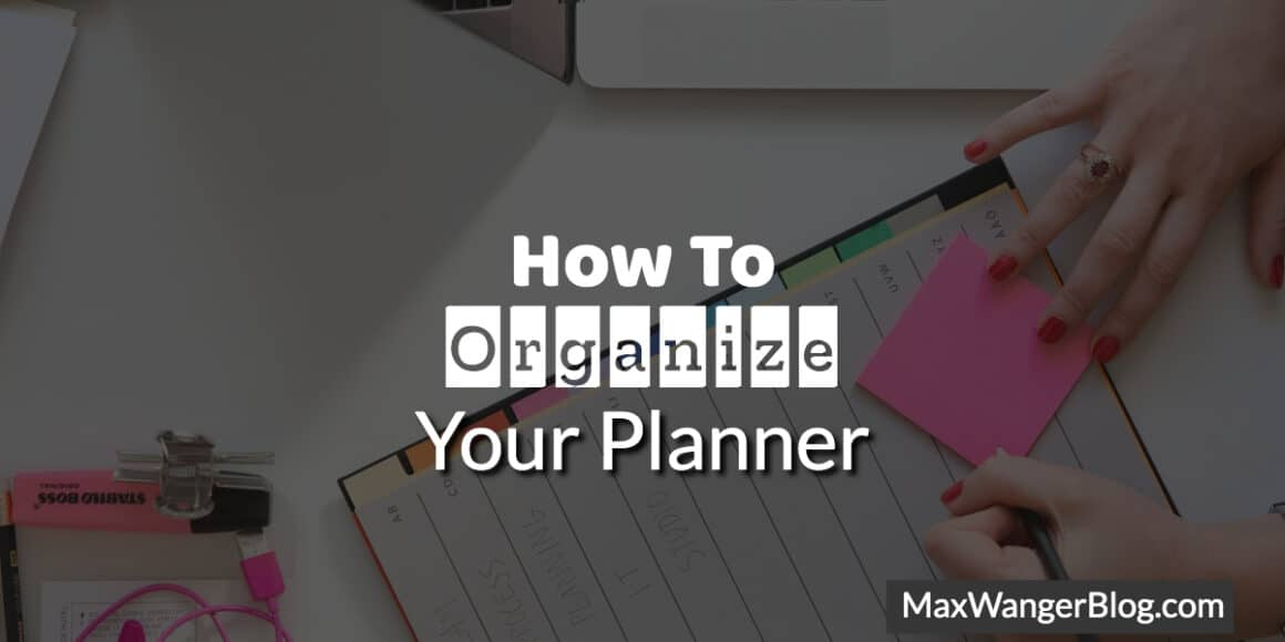 How To Organize Your Planner
