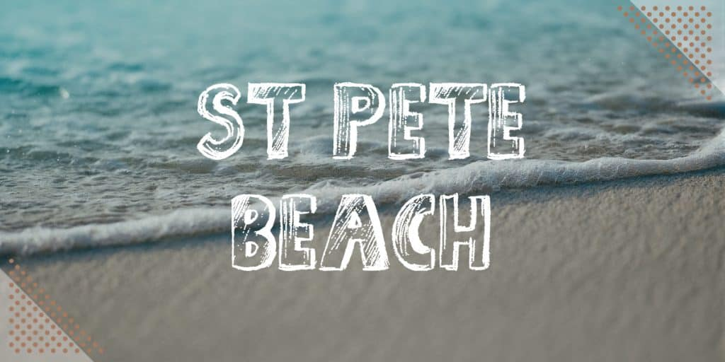 Best Beaches Near Disney World: St Pete Beach