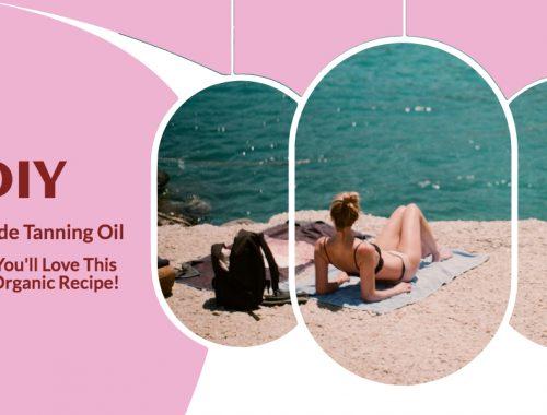DIY Homemade Tanning Oil Recipe